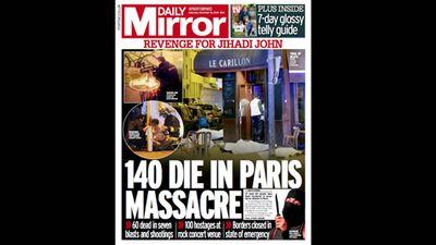 The <em>Daily Mirror</em> ran 'Revenge for Jihadi John: 140 die in Paris massacre'.
