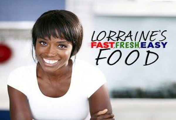 Lorraine's Fast Fresh & Easy
