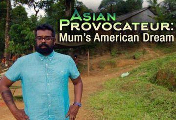 Asian Provocateur: Mum's American Dream