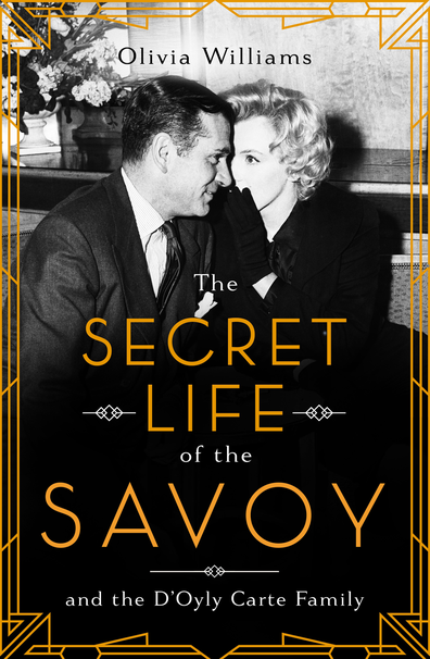 The Secret Life of the Savoy book cover