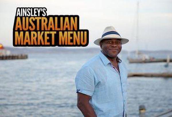 Ainsley's Australian Market Menu