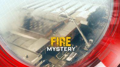 Fire mystery