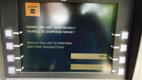 Greek ATMs have run dry of cash as residents fear being kicked out of the Euro zone. (Supplied)