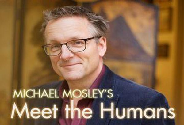 Michael Mosley's Meet The Humans