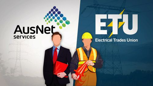 AusNet and the Electrical Trades Union are engaged in an 18-month dispute over an enterprise agreement.