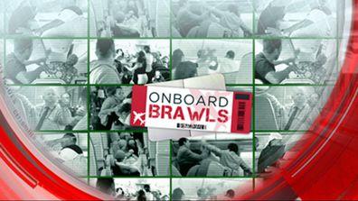 Onboard brawls