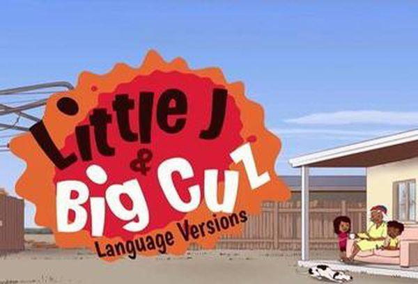 Little J & Big Cuz Language Versions