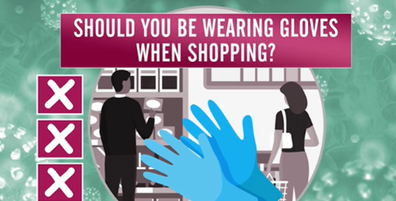 There is no need to wear gloves while shopping.