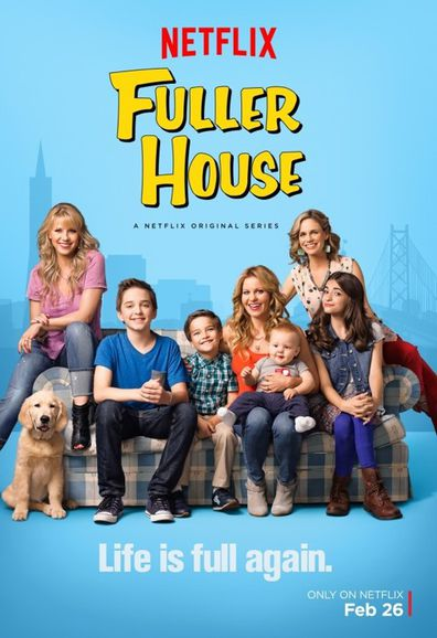 Fuller House, Cosmo, family dog, pet, poster, Netflix,cast