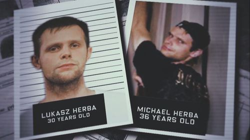 It has since been revealed that the masked men were Polish-born brothers, Lucasz and Michael Herba. (60 Minutes)