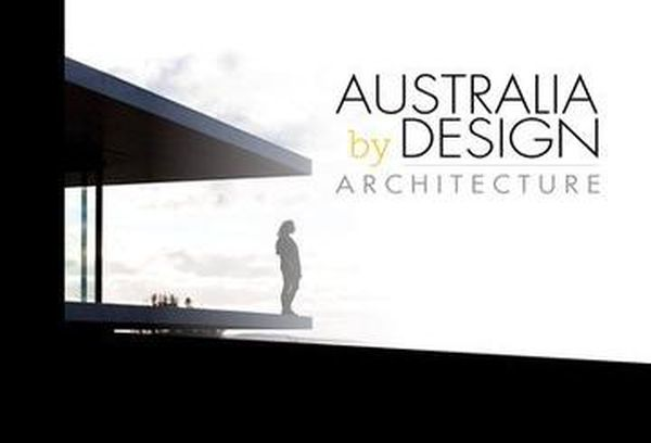 Australia By Design: Architecture