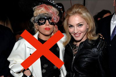 <b>Ban Lady Gaga from the country</b><br/><br/>Butt-bearing battle-axe Madge never says die - it's a perfect mindset for a fearless leader. <br/><br/>The ageing Material Girl would rule with an iron fist and Madge's doctrines would surely promote excess, opulence and frivolity. In fact, we can't think of much Madonna would ban - except perhaps Lady Gaga, which is fair enough. <br/><br/>After all, any wise leader knows that a younger, better looking starlet spells trouble, unless you're sleeping with them.        <br/>