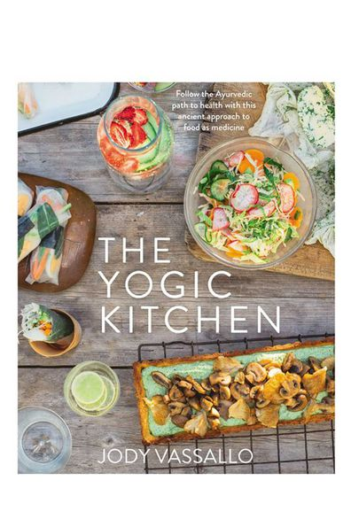 The Yogic Kitchen by Jody Vassallo