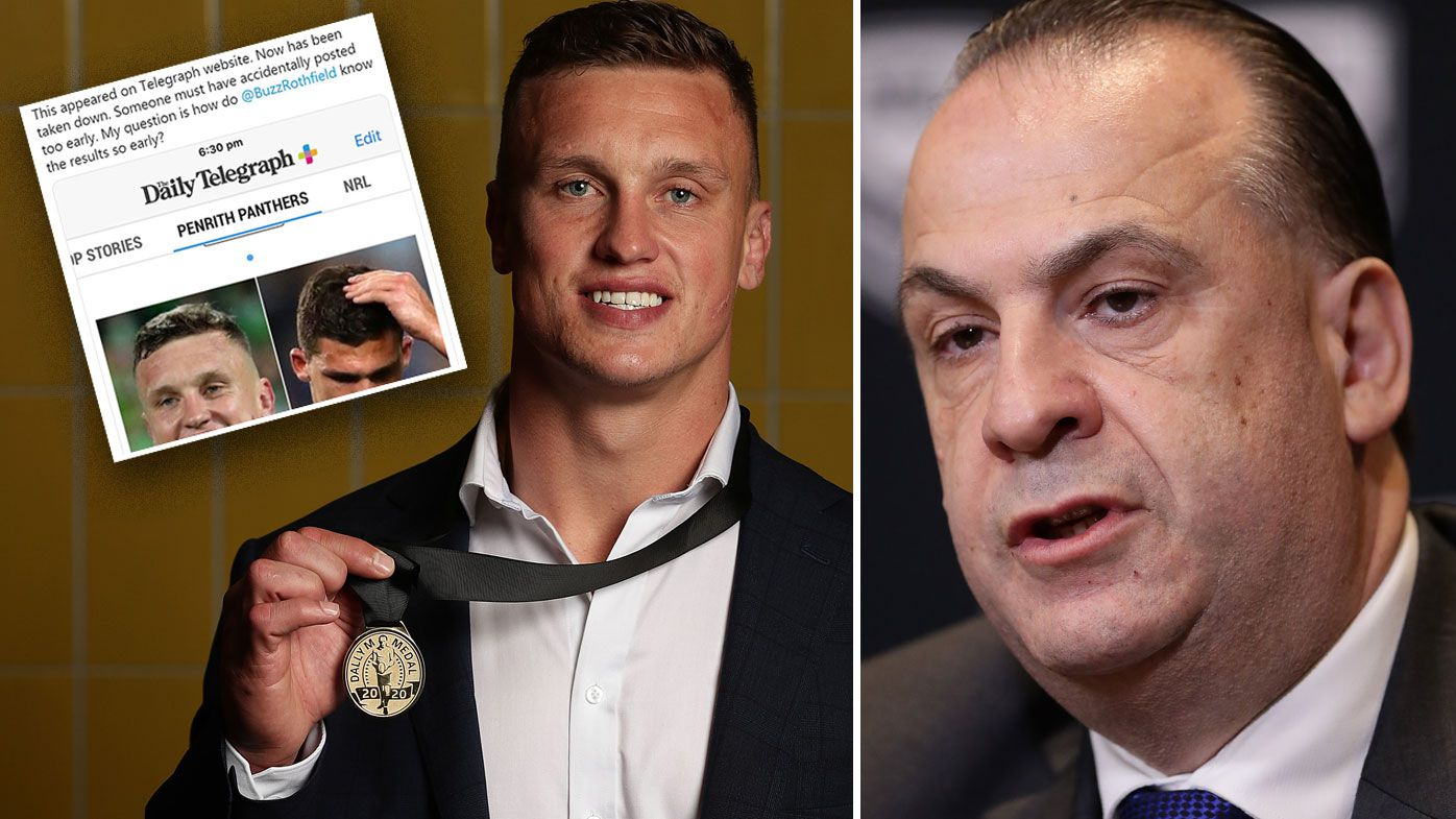 The NRL will launch an investigation after Jack Wighton's Dally M victory was leaked prior to the ceremony.
