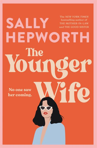The Younger Wife - Sally Hepworth