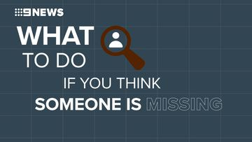 What to do if you think someone is missing