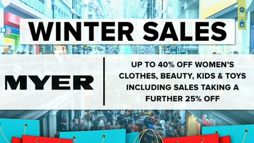 Myer is offering 40 percent sales, plus a further 25 percent reduction online. (9NEWS)
