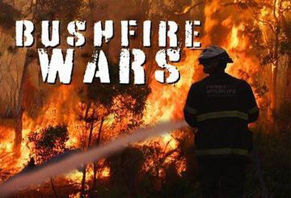 Bushfire Wars
