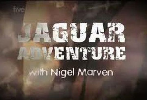 Jaguar Adventure with Nigel Marven