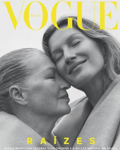 Gisele Bündchen And Her Mum Are Vogues Latest Cover Stars