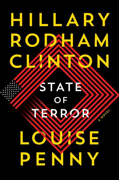 State of Terror - Hillary Rodham Clinton and Louise Penny