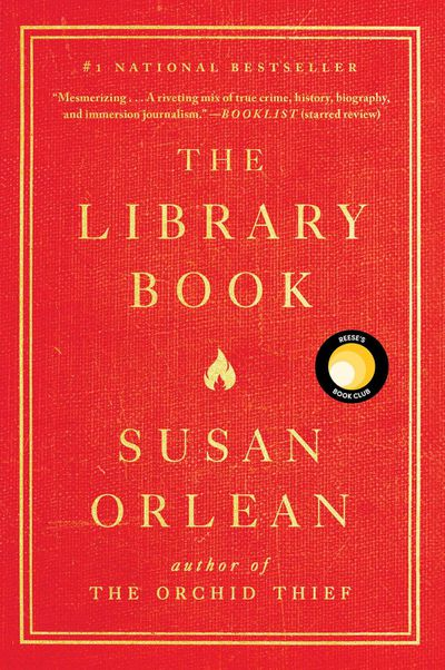 The Library Book by Susan Orlean - January 2019