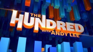 The Hundred with Andy Lee