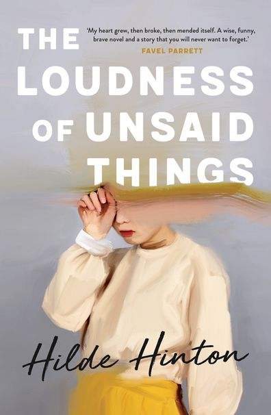 Hilde Hinton book cover The Loudness of Unsaid Things