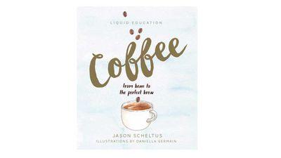 "<em>Liquid Education: Coffee</em> (Simon &amp; Schuster), $24.99,<a href=""http://shop.davidjones.com.au/djs/ProductDisplay?catalogId=10051&amp;productId=11088329&amp;langId=-1&amp;storeId=10051 "" target=""_top""> shop.davidjones.com.au</a>"