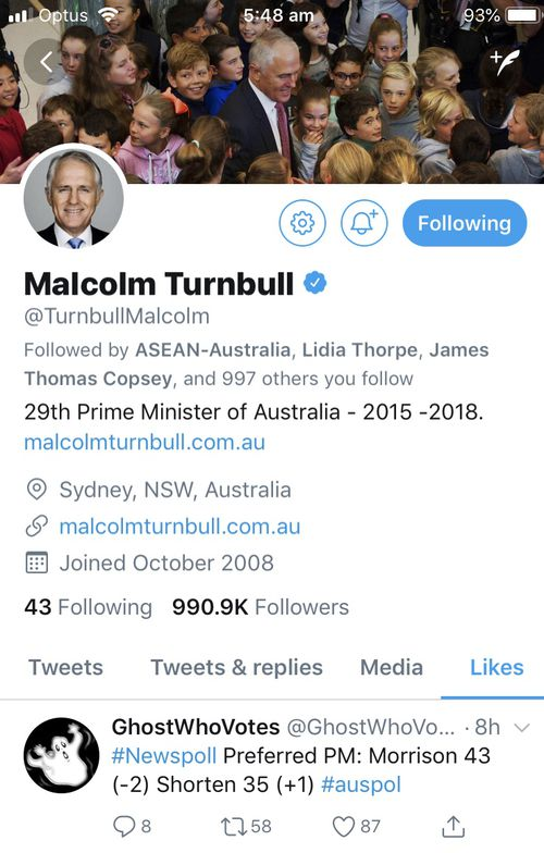 """Malcom Turnbull's twitter account, """"liked"""" a Newspoll tweet that showed the new Prime Minister, had dropped back in the Better PM stakes."""