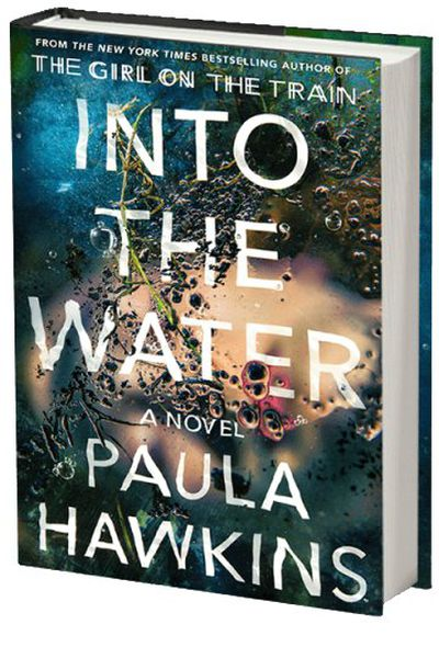 "<a href=""http://www.booktopia.com.au/into-the-water-paula-hawkins/prod9780857524430.html"" target=""_blank"">Into The Water, by Paula Hawkins (Doubleday Canada), $24.50.</a>"