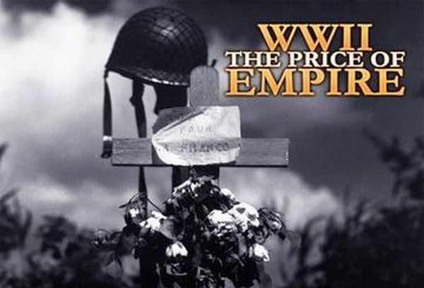 WWII: The Price Of Empire