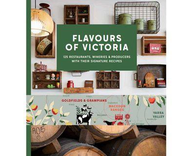 """<a href=""""https://smudgeeats.com.au/product/flavours-of-victoria/"""" target=""""_top""""><em>Flavours of Victoria </em>(Smudge Publishing), RRP $80.</a>"""