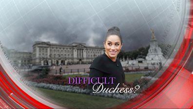 Difficult Duchess?