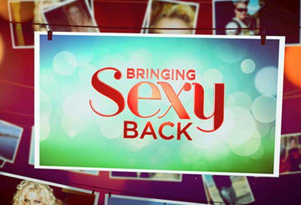 Bringing Sexy Back Tv Show Australian Tv Guide 9entertainment