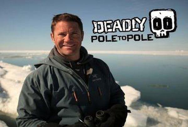 Deadly Pole to Pole