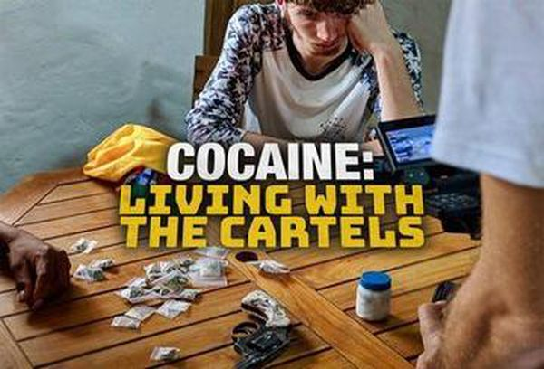 Cocaine: Living with the Cartels