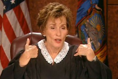 """<b>Judge Judy Pearl of Wisdom:</b> """"They don't keep me here because I'm gorgeous and 5'10""""."""""""
