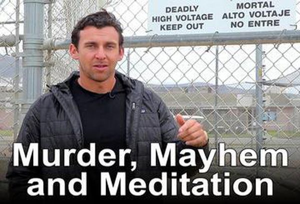 Murder, Mayhem, and Meditation