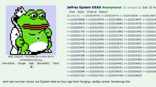 Jeffrey Epstein's death was announced in a post made anonymously to 4chan.