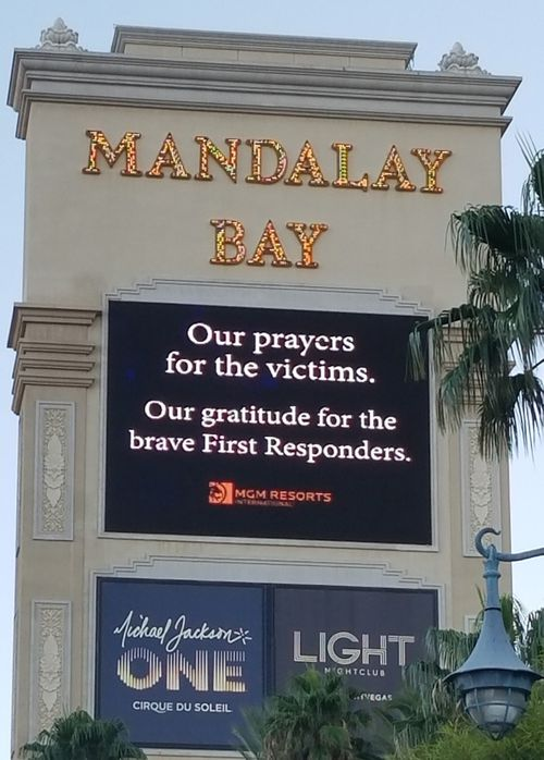 Messages of support to first responders at the site of the shooting, the Mandalay Bay hotel and casino. (9NEWS)