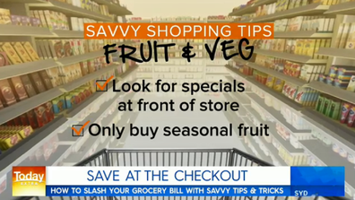 When it comes to fruit and veg, try and buy in season.