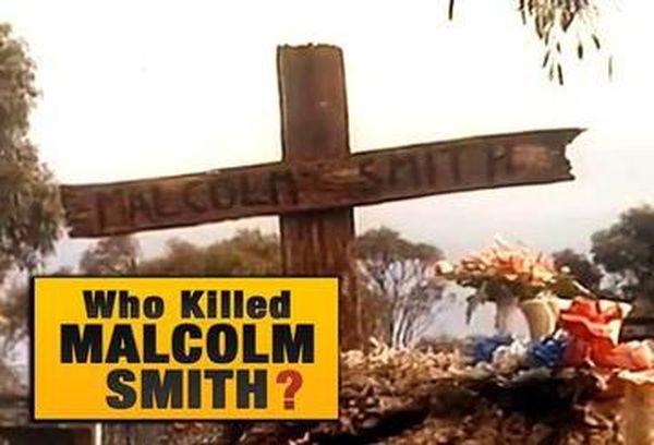 Who Killed Malcolm Smith?