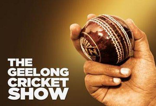 The Geelong Cricket Show