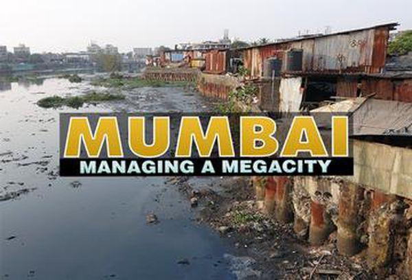 Mumbai - Managing a Megacity