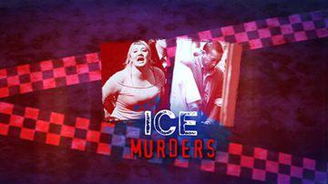 Ice murders