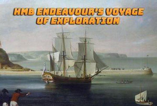HMB Endeavour's Voyage of Exploration