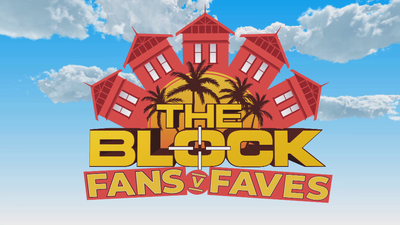 The Block: Fans v Faves