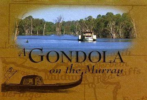 A Gondola on the Murray