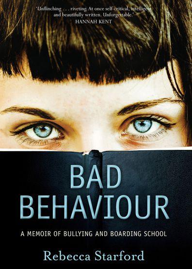 Bad Behaviour Rebecca Starford